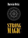 Strong Magic - Darwin Ortiz